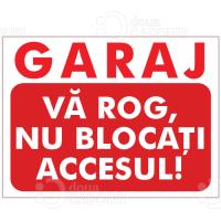 Indicator Garaj Nu blocati accesul