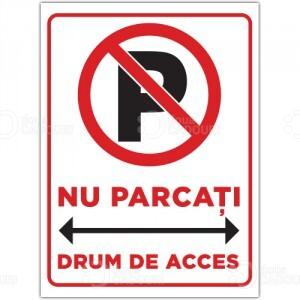 Indicator Nu parcati drum de acces