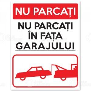 Indicator Nu parcati in fata garajului - Se ridica autovehiculele