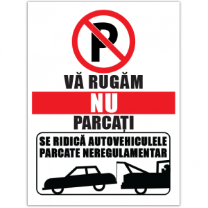 Indicator Nu parcati se ridica autovehiculele