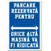 Indicator Parcare rezervata (cu numarul masinii)