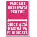 Indicator Parcare rezervata (cu marca masinii)