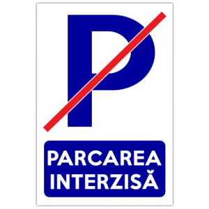 Indicator Parcarea interzisa