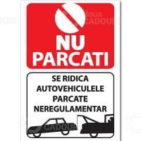 Indicator Nu parcati - Se ridica autovehiculele