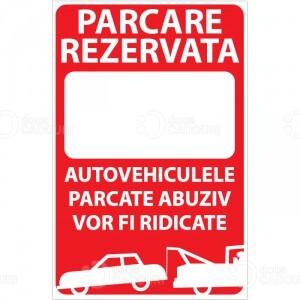 Indicator Parcare rezervata (cu textul dvs)
