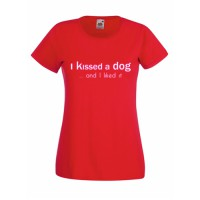 Tricou I kissed a dog