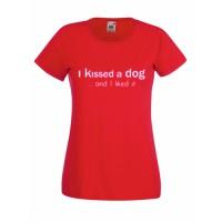 Tricou I kissed a dog