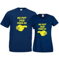 Tricouri pentru cuplu Nu pot trai fara