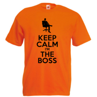 Tricou Keep Calm I'm The Boss