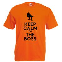 Tricou Keep Calm I'm The Boss
