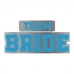 Team Bride metalic