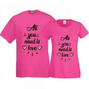 Tricouri pentru cuplu All you need
