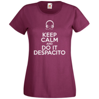 Tricou Keep Calm And Do It Despacito