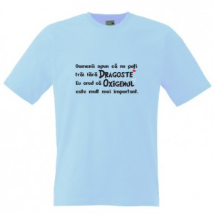 Tricou Dragoste vs. Oxigen