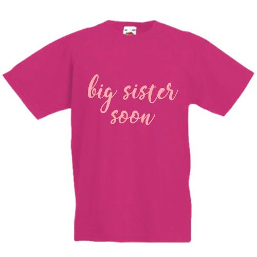 Big Sister Soon