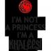 Tricou I'm not a princess, I'm a Khaleesi