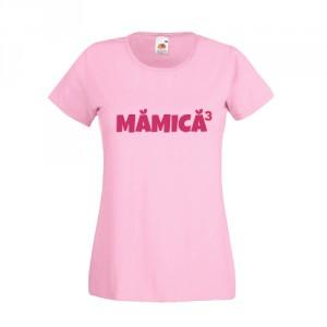 Tricou Mamica (la puterea ...)