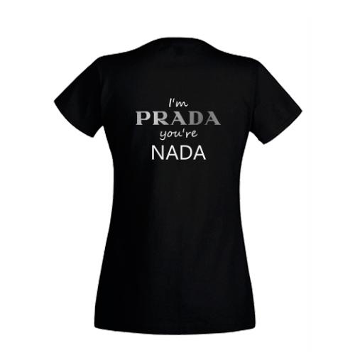 Tricou I'm Prada