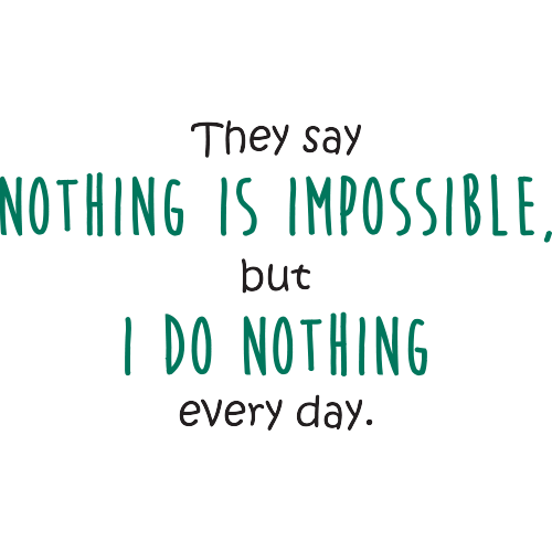 Cana Nothing is impossible